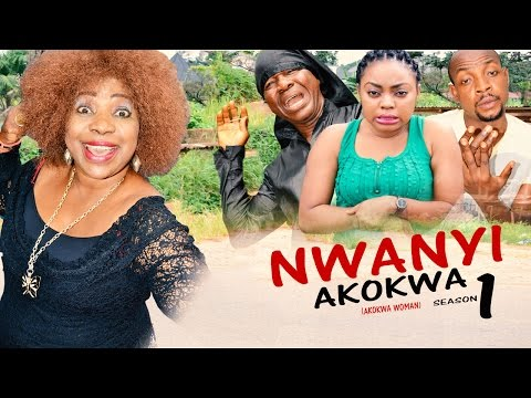 Nwanyi Akokwa Season 1       - 2016 Latest Nigerian Nollywood Igbo movie