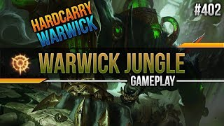Warwick (Jungle): Hardcarry Warwick #402 [Lets Play] [League of Legends] [German / Deutsch]