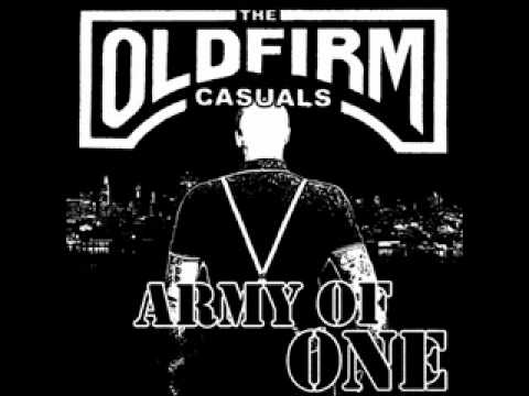 The Old Firm Casuals - Army Of One