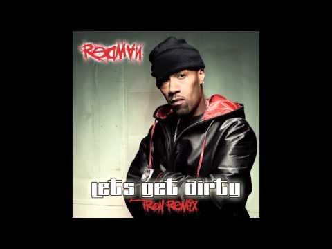 Redman - Let's Get Dirty (Tron Remix)
