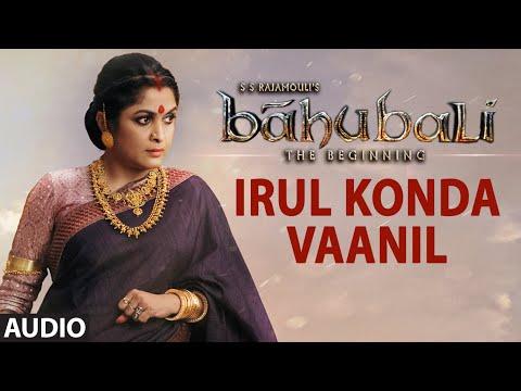 Irul Konda Vaanil Full Song (Audio) || Baahubali || Prabhas, Rana, Anushka, Tamannaah thumbnail
