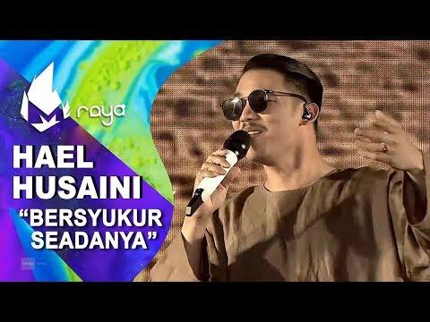 Download Hael Husaini - Bersyukur Seadanya | Melodi 2019 Mp4 baru
