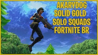 SOLID GOLD SOLO SQUADS (Fortnite Battle Royale Gameplay)