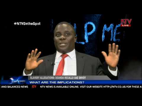 ON THE SPOT: Sex trade allegations and the implications of Uganda recalling the UAE ambassador