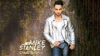 Mike Stanley - Donde Tu Ta
