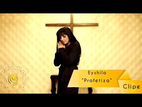 Profetiza - Eyshila - Clipe Oficial - Central Gospel Music video