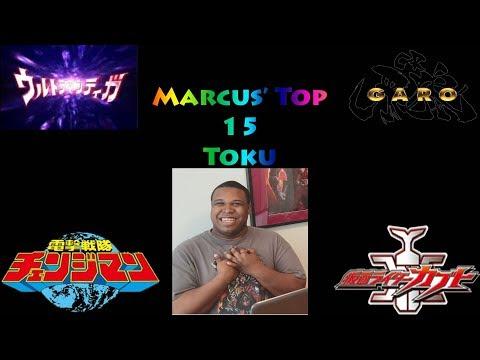 Marcus' Top 15 Toku