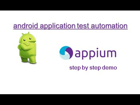 Appium: Android Mobile Application Test Automation: Step by Step Demonstration (Detailed)