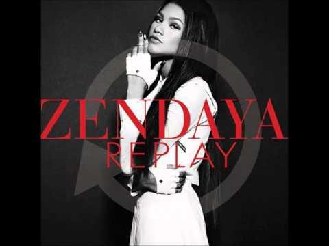 Zendaya - REPLAY ( full song )