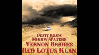 Vernon Bridges - Dusty Roads