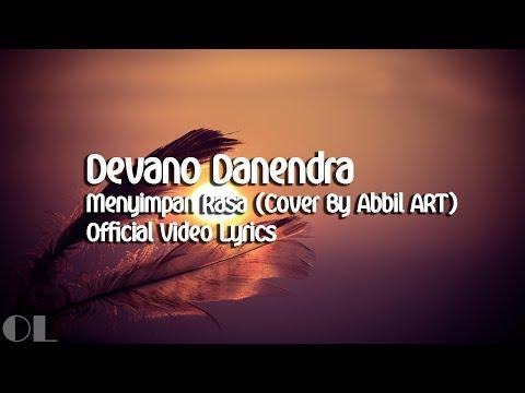 Deveno Danendra - Menyimpan Rasa Lyrics [Cover]