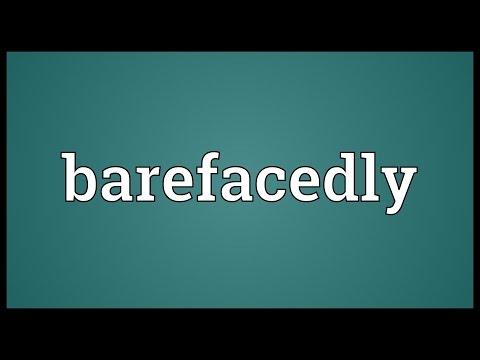 Header of barefacedly