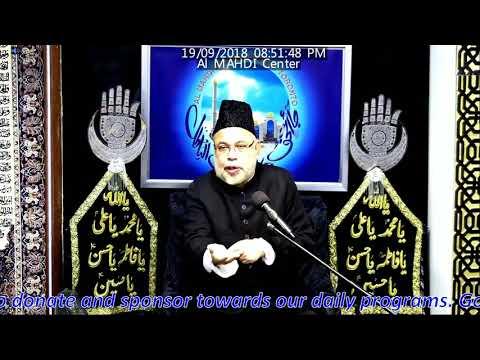 Molana Sadiq Hasan 10 Muharram Shabe Aashoor Majlis 1440 / 2018 - Al Mahdi Islamic Centre Toronto