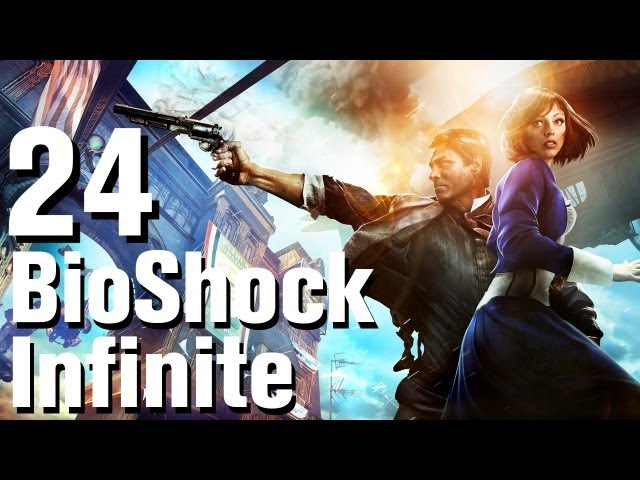 BioShock Infinite Walkthrough Part 24