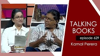 Talking Book Ep 629 Kamal Perera