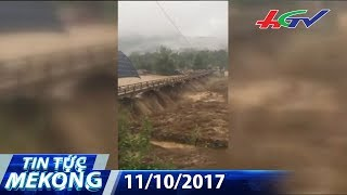 Mưa lũ dồn dập, nhiều người chết và mất tích | TIN TỨC MEKONG - 11/10/2017