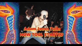 Adam Jones | How Tool Started