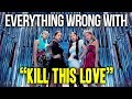 """Lagu Everything Wrong With BLACKPINK - """"Kill This Love"""""""