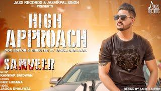 High Approach  | (Full HD ) | Samveer  | New Punjabi Songs 2018 | Latest Punjabi Songs 2018