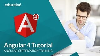 Angular 4 Tutorial For Beginners | Angular 4 - What's New | Angular Training | Edureka