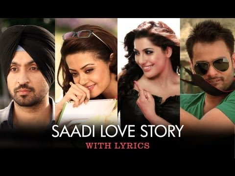 Saadi Love Story - Full Song With Lyrics - Saadi Love Story