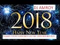 DJ  AMROY MP CLUB SPECIAL TAHUN BARU 2018 REMIX MUSIC 2017