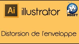 3- | illustrator | Distorsion de l