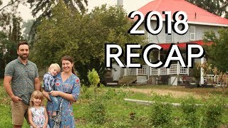 Our First Year Homesteading | 2018 in review