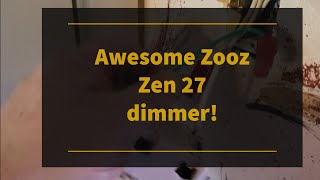 Zooz Zen 27, awesome smart dimmer!