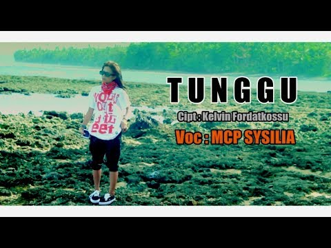 MCP Sysilia  - TUNGGU ( Official Music Video ) [HD] Rap Mollucan Labrak 2017.