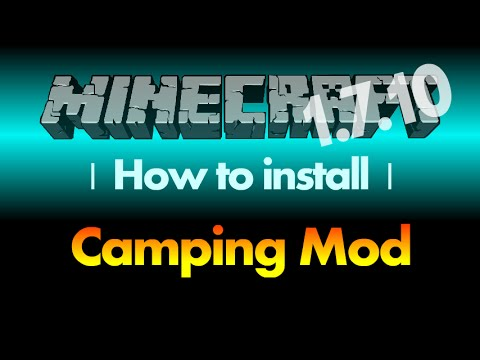 How to install Camping Mod 1.7.10 for Minecraft 1.7.10 (with download link)