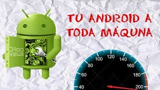 Top 10 Formas Aumentar Rendimiento Android | Optimizar android al máximo