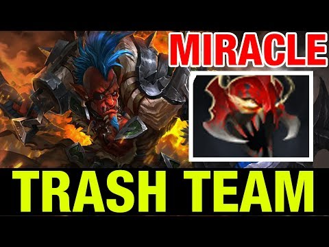 TRASH TEAM - MIRACLE- TROLL WARLORD - Dota 2