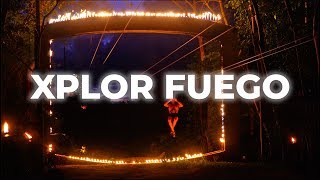 XPLOR FUEGO: Cancun's top nighttime adventure | Cancun.com