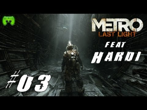 Let's Play Metro: Last Light #003 [Deutsch] [HD] - Sneaky Mission