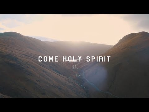 Come Holy Spirit [Official Lyric Video]