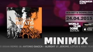 Big City Beats Vol. 22 - World Club Dome 2015 Edition (Official Minimix HD)