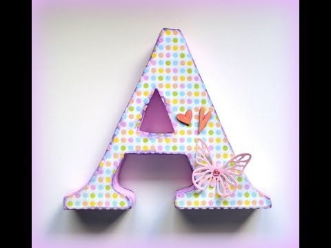 Letras decorativas de cart n m s f cil cardboard - Como hacer letras decorativas ...