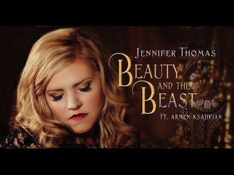 Beauty and the Beast - Disney cover by Jennifer Thomas Ft. Armen Ksajikian