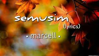 Semusim - Marcell (lyrics)