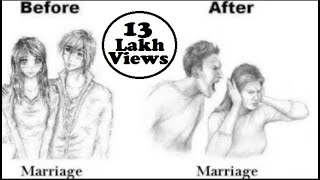 Marriage before and after - Funny Changes, Just for fun !!!!