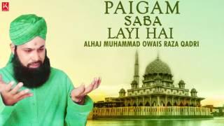 download lagu Naat 2017 Owais Raza Qadri Naats - New Ramzan gratis