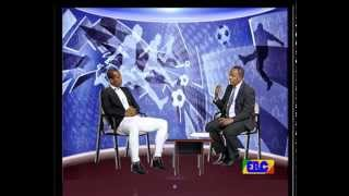 Ethio League Sport Weekly Program On EBS May 23, 2015