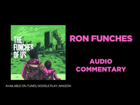 """Ron Funches: The Funches of Us: """"Ignorant Rap Music"""" Audio Commentary"""