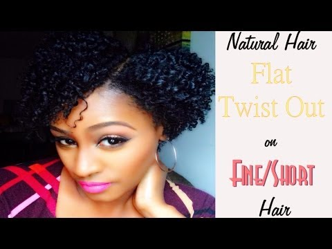 Natural Hair | Flat Twist Out On Fine/Short Hair