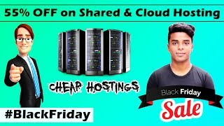 Best Black Friday Sale on Shared Hosting and Cloud Hosting