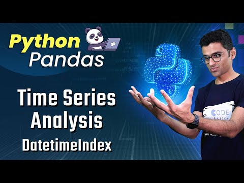 Pandas Time Series Analysis Part 1: DatetimeIndex and Resample