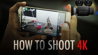 How To Shoot 4K Videos on LeEco Le 1s