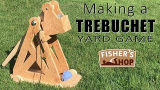 Woodworking: How to make a Trebuchet