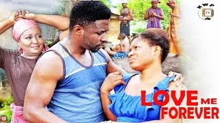 Love Me Forever Season 1 - 2017 Latest Nigerian Nollywood Movie
